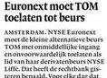 Euronext moet TOM toelaten totbeurs